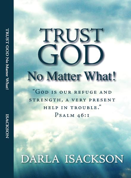Isackson-trust_in_God_no_matter_what