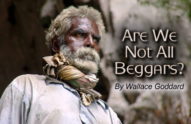 Are We Not All Beggars?